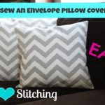 New Tutorial!  Sew an Envelope Pillow Cover!