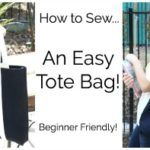 How to Sew an Easy Tote Bag!