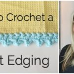 How to Crochet a Picot Edging