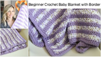 Beginner Crochet Stripes Baby Blanket with Border Tutorial