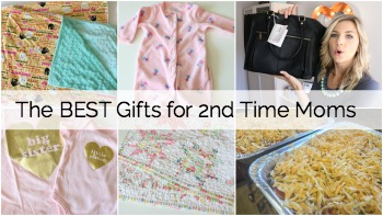 Must Have Gifts for the 2nd Time Mom: Handmade and Store Bought!