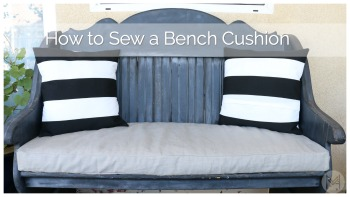 How to Sew a Washable Bench Cushion in 2 hours