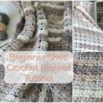 Shell Crochet Blanket Tutorial – Beginner Friendly