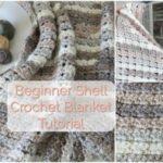 Shell Crochet Blanket Tutorial – Beginner Friendly