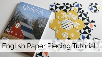 Quilting Stories Part 1: English Paper Piecing Hexi Tutorial