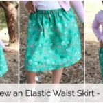 How to Sew an Easy Elastic Waist Skirt