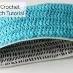 Beginner Friendly Crochet Zip Pouch Tutorial