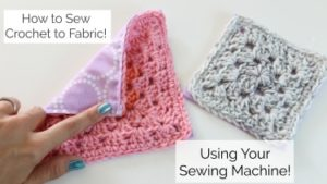 Sew Crochet to Fabric using Your sewing machine