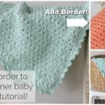 Crochet Baby Blanket with Easy Border!