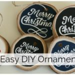 3 Easy DIY Ornaments