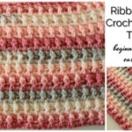 Ribbon Candy Crochet Blanket Tutorial – Beginner friendly