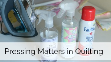 Mama Lisa's Pressing Matters in Quilting – Pressing Fabric