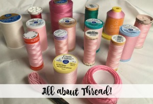 All About Thread – Mama Lisa Monday!