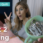 Your First Quilt: Part 2