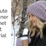 Absolute Beginner Crochet Hat – Matches Mittens